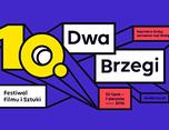 Dwa Brzegi – 10th Film and Art Festival 电影节视觉设计